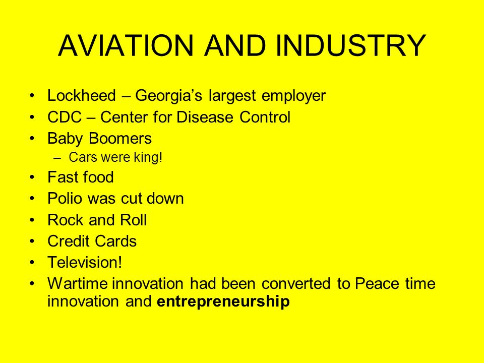 AVIATION AND INDUSTRY Lockheed – Georgia's largest employer