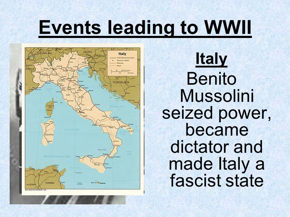 Events leading to WWII Italy.