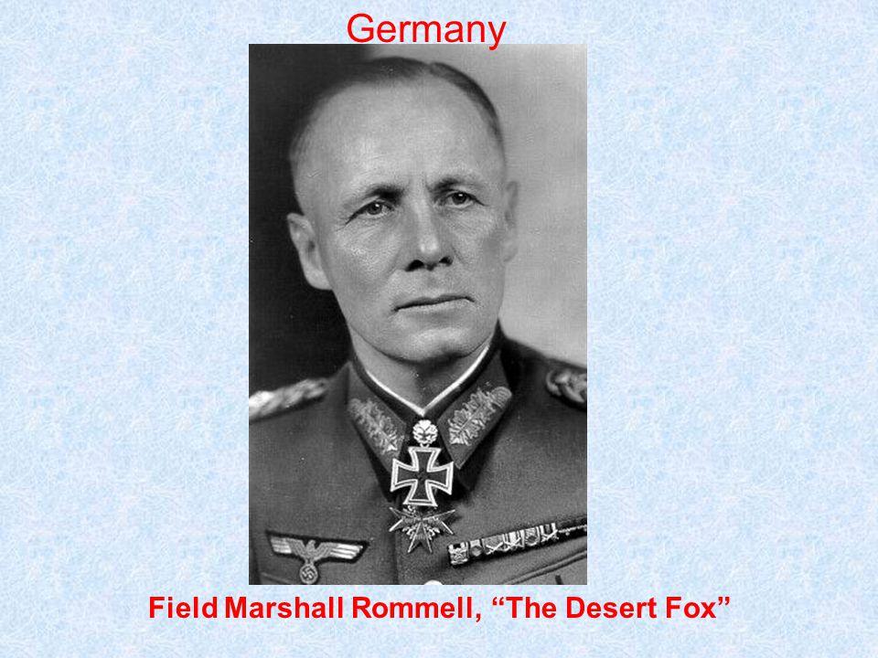 Germany Field Marshall Rommell, The Desert Fox