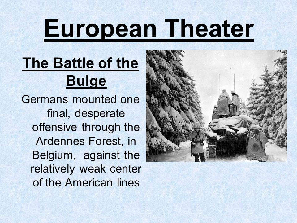 European Theater The Battle of the Bulge