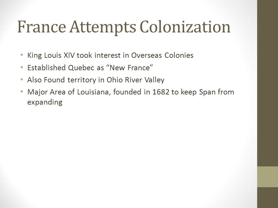 France Attempts Colonization