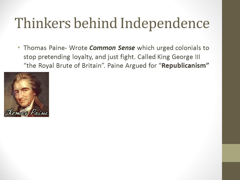 Thinkers behind Independence