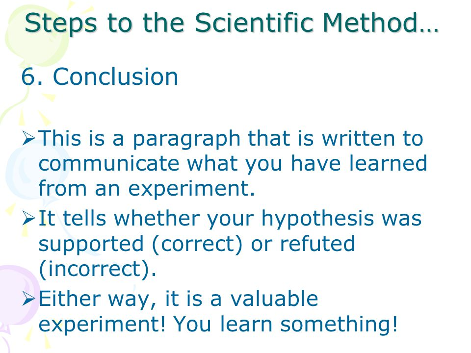 Steps to the Scientific Method…