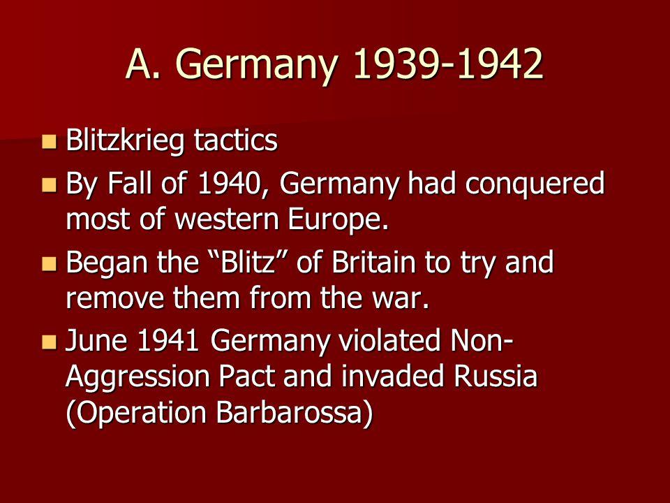 A. Germany 1939-1942 Blitzkrieg tactics