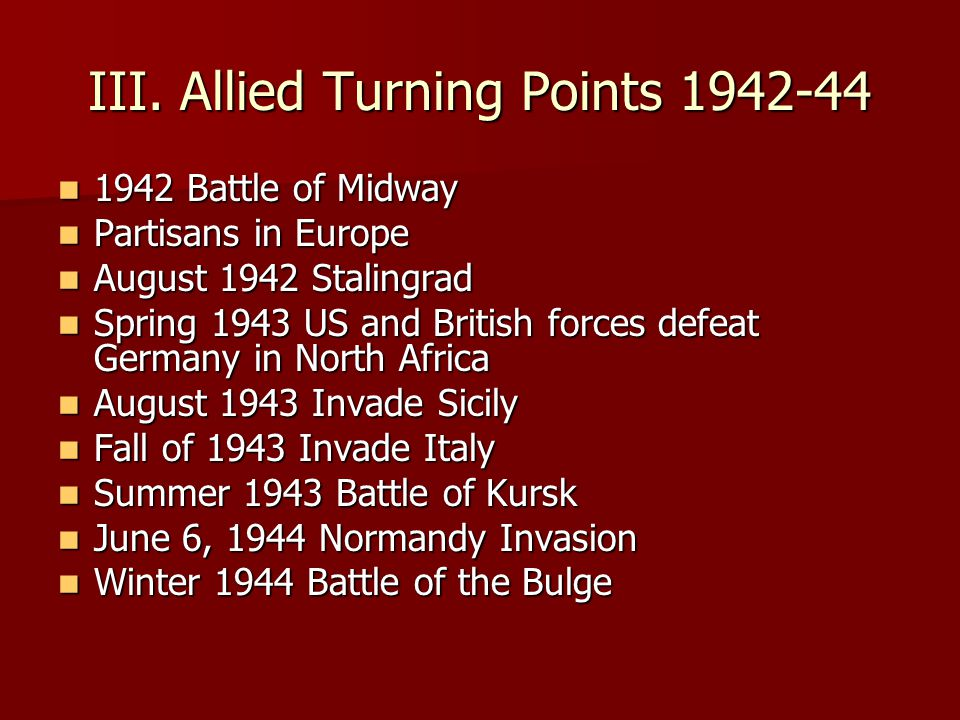 III. Allied Turning Points 1942-44