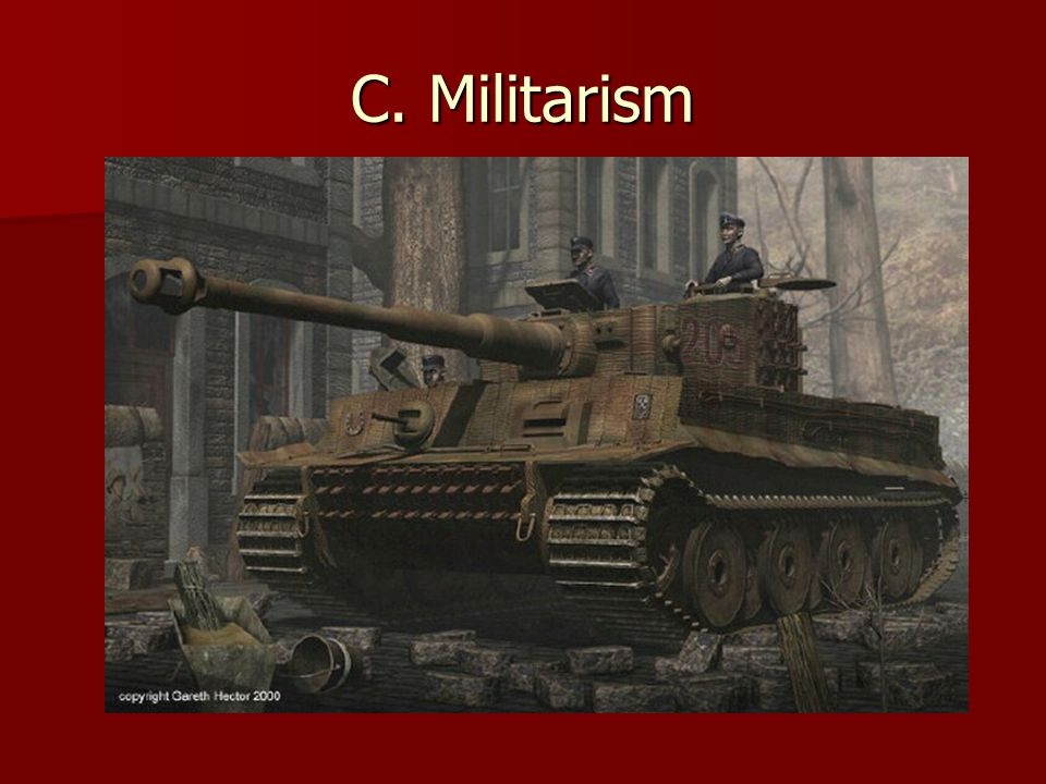 C. Militarism