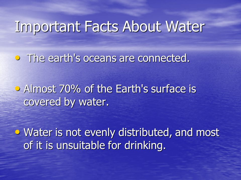 Important Facts About Water