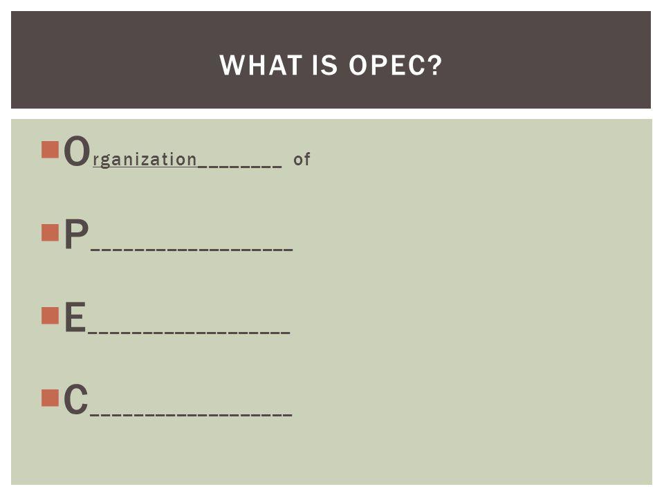 Organization________ of P___________________ E___________________