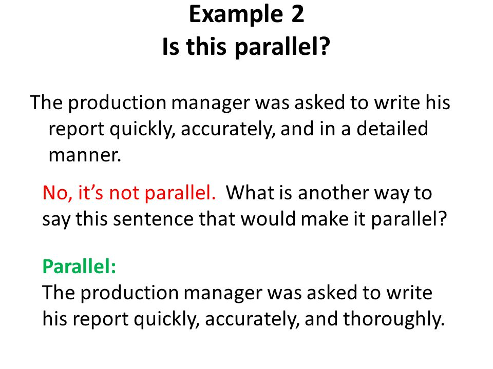 Example 2 Is this parallel