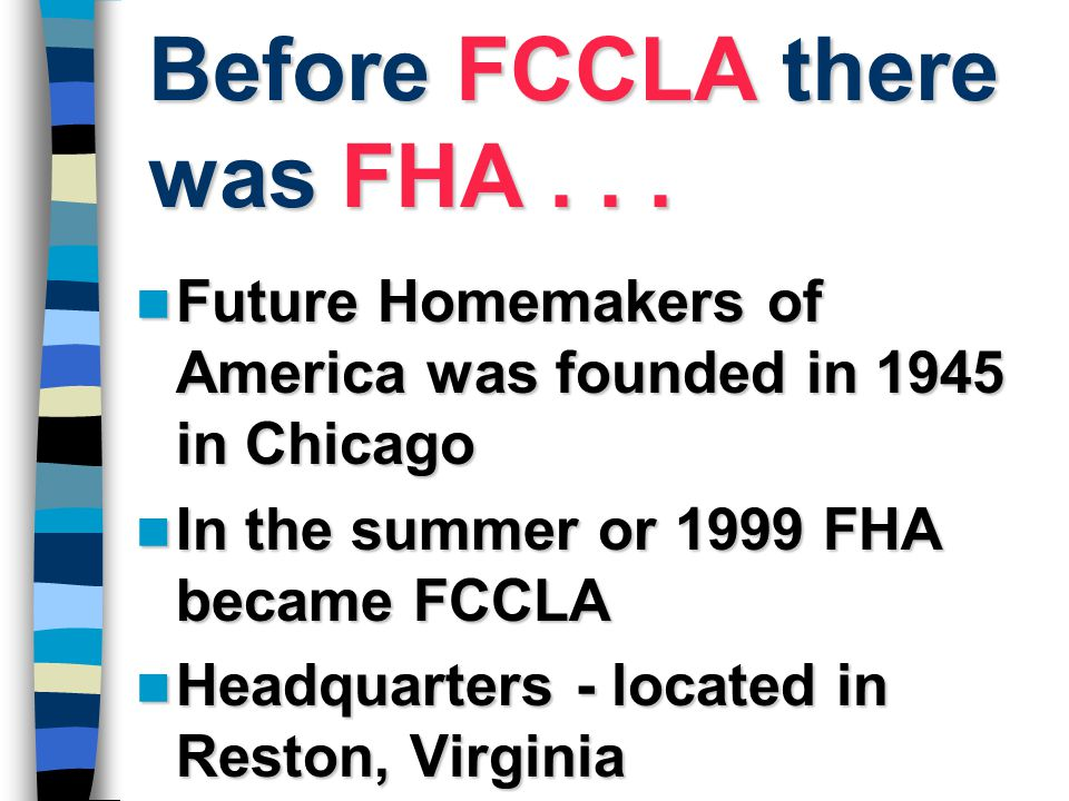 Before FCCLA there was FHA . . .