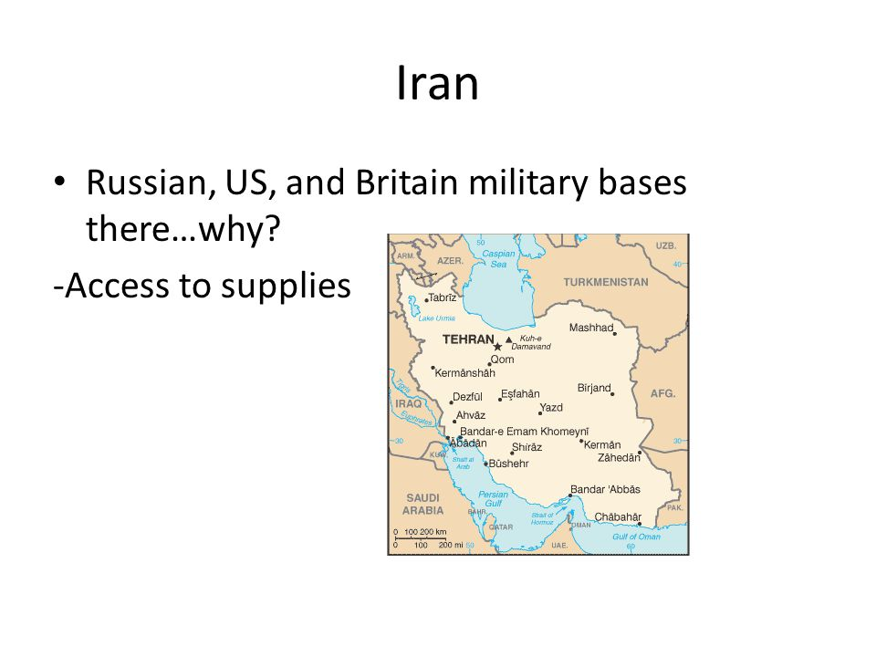 Iran Russian, US, and Britain military bases there…why