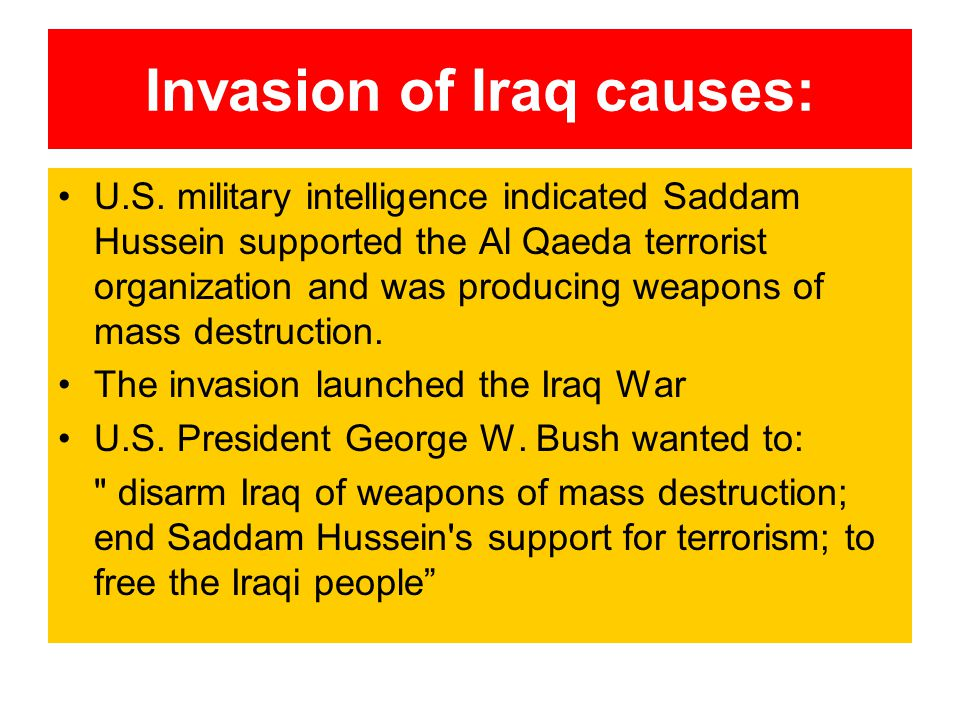 Invasion of Iraq causes: