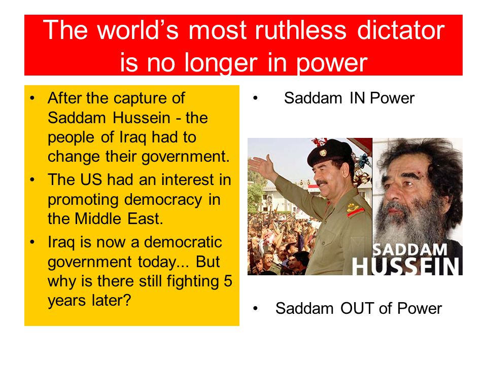 The world's most ruthless dictator is no longer in power