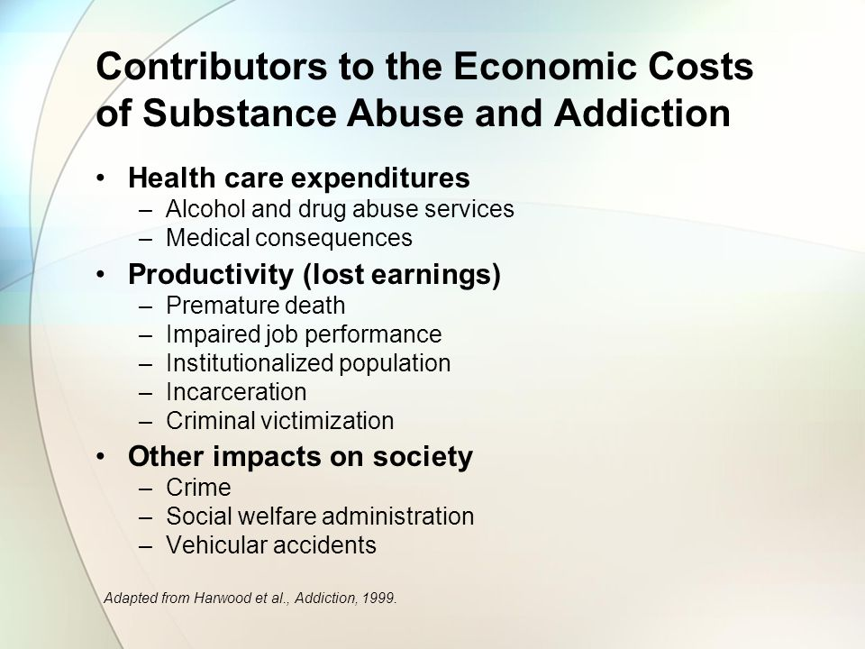 Contributors to the Economic Costs of Substance Abuse and Addiction
