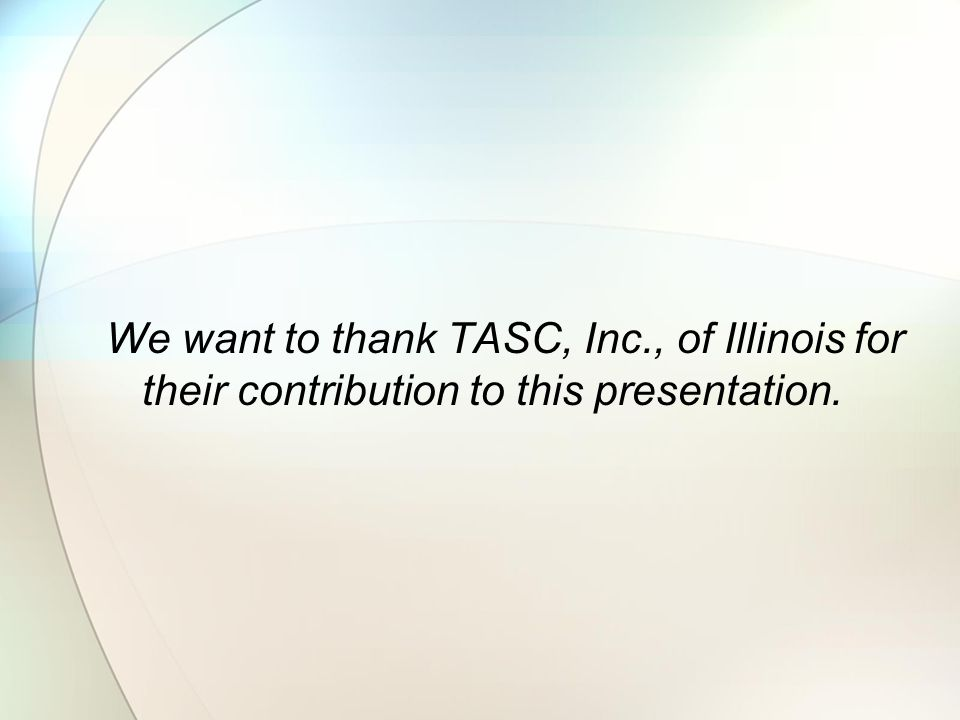 We want to thank TASC, Inc