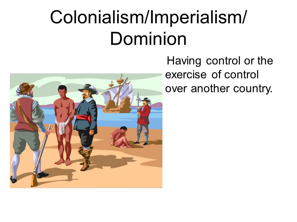 Colonialism/Imperialism/