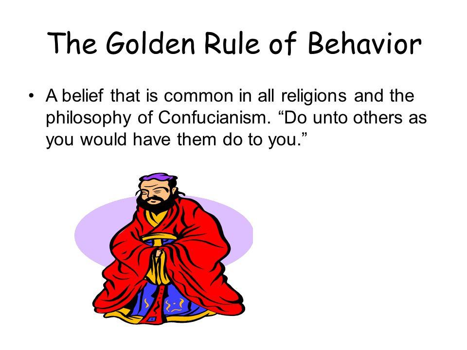 The Golden Rule of Behavior
