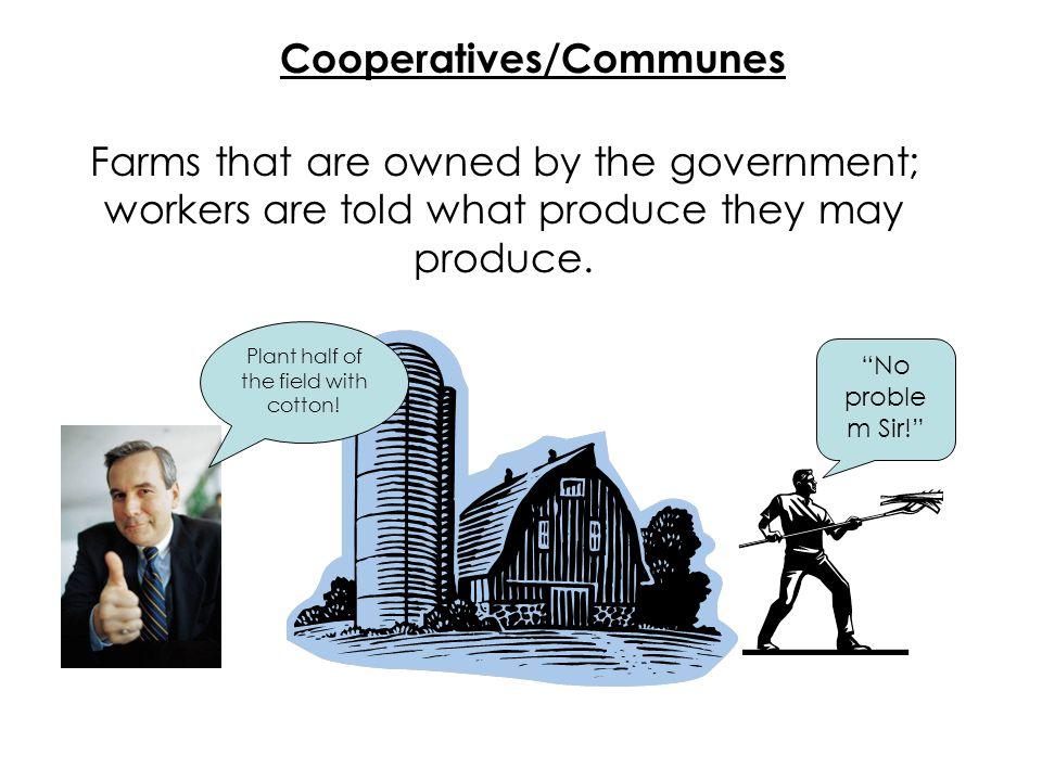 Cooperatives/Communes