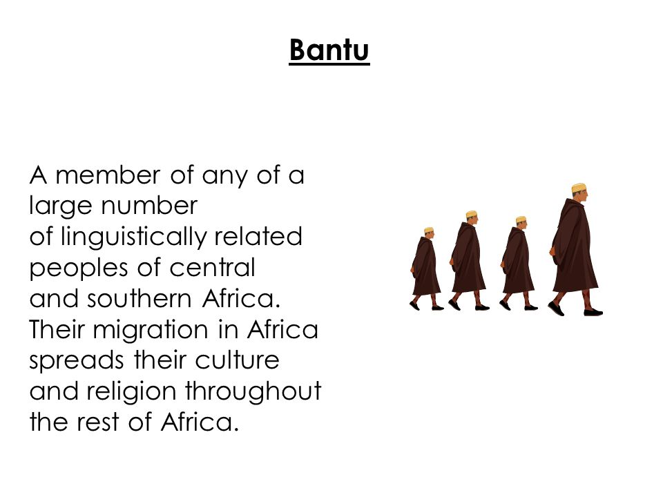 Bantu A member of any of a large number