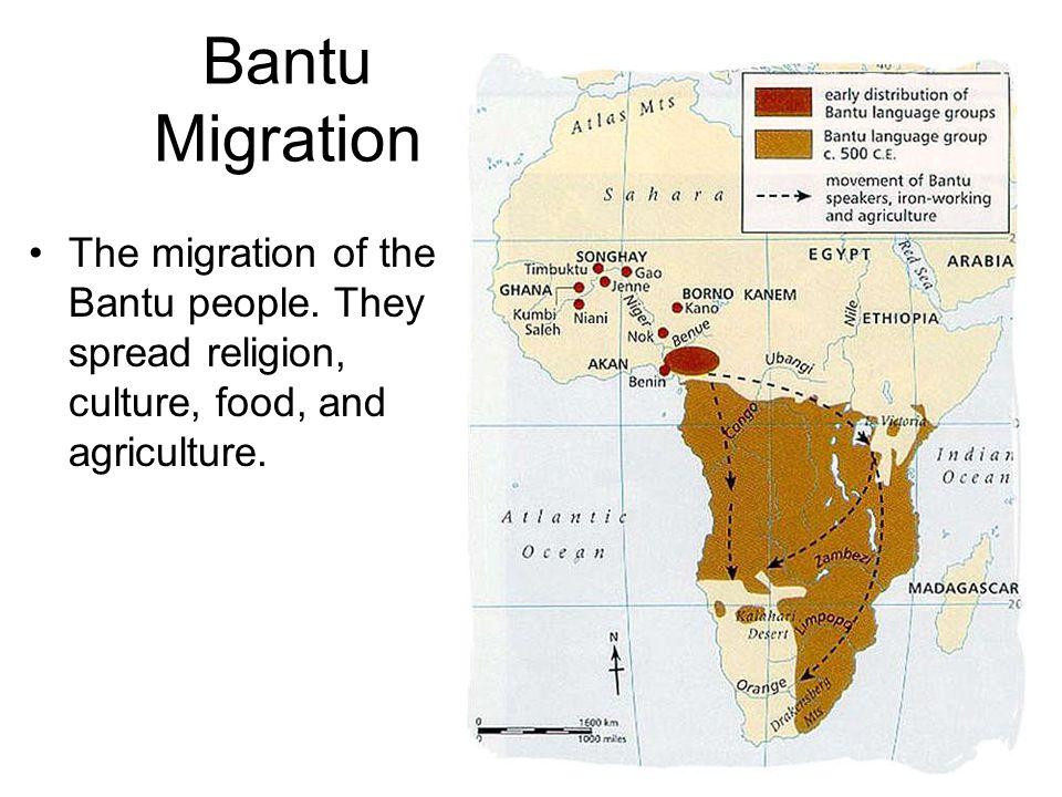 Bantu Migration The migration of the Bantu people.