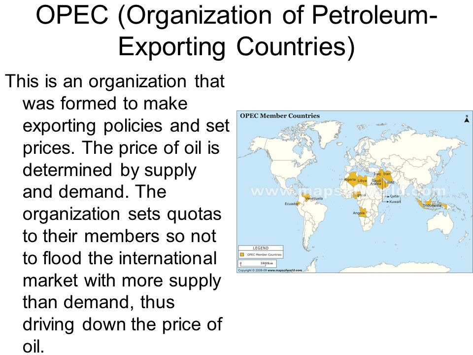 OPEC (Organization of Petroleum-Exporting Countries)
