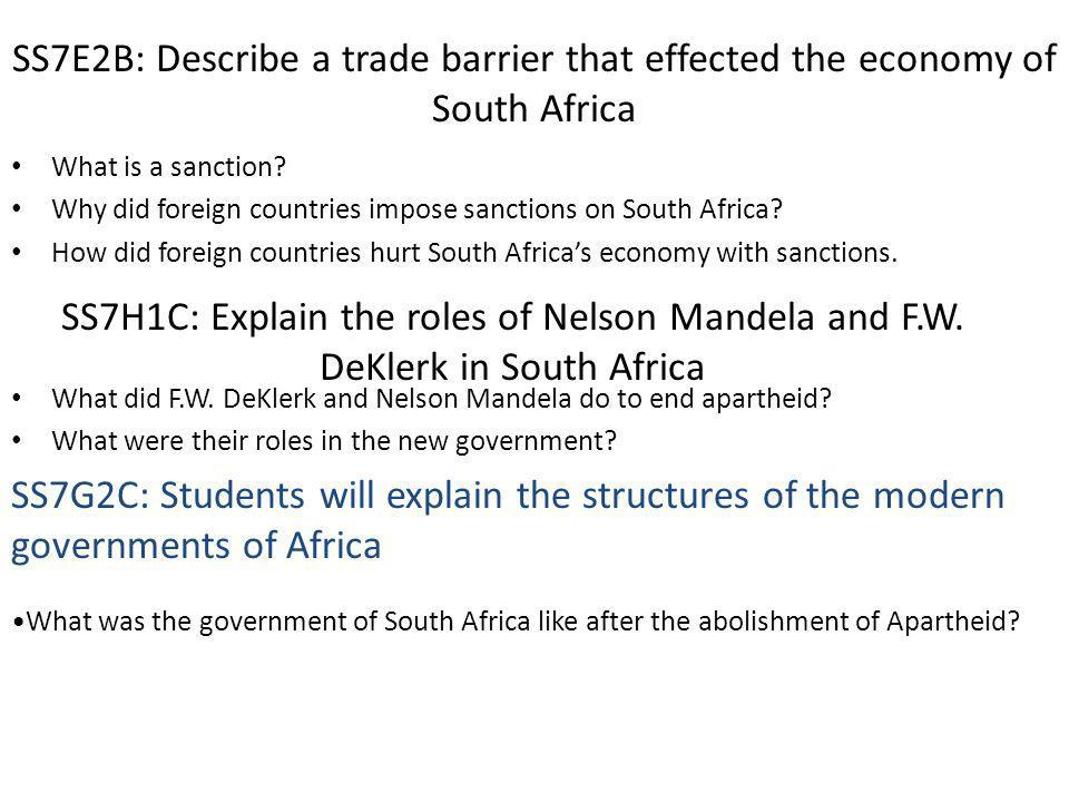 SS7E2B: Describe a trade barrier that effected the economy of South Africa