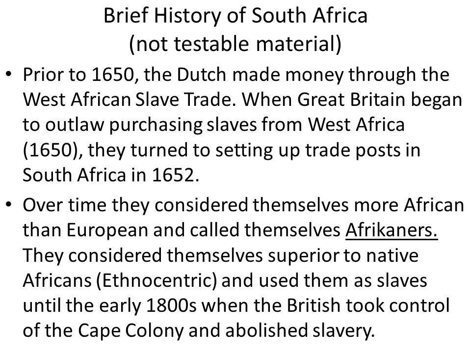 Brief History of South Africa (not testable material)