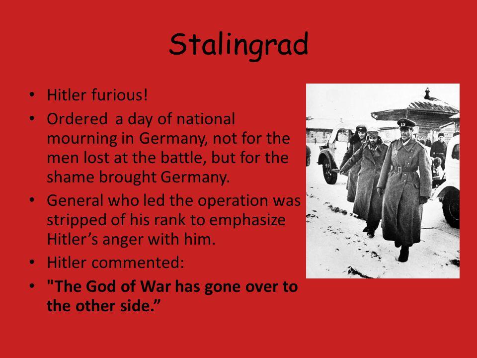 Stalingrad Hitler furious!