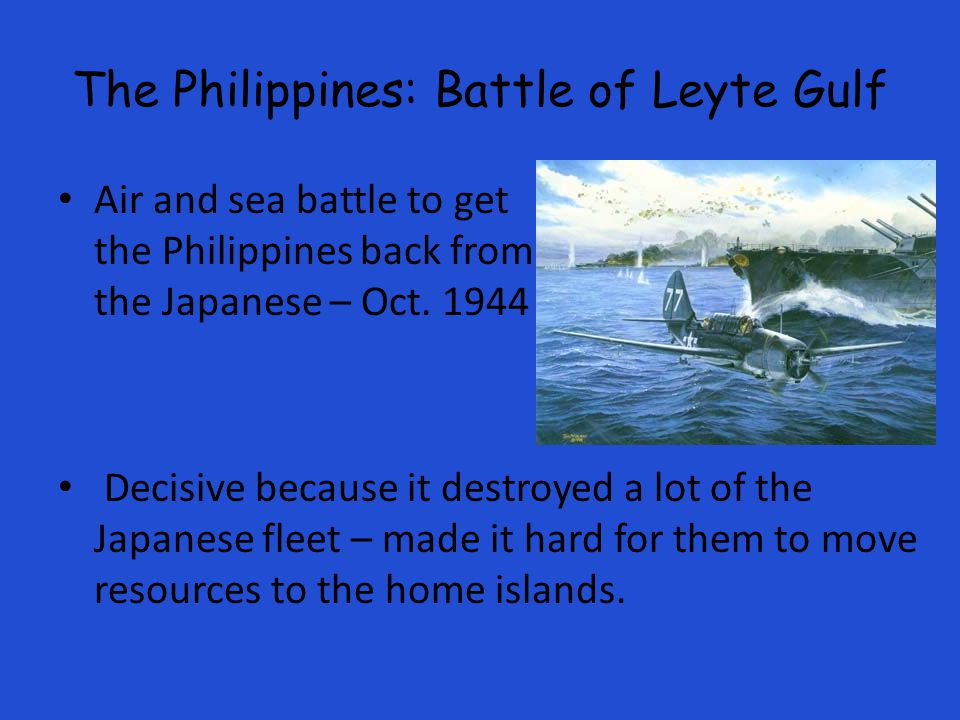 The Philippines: Battle of Leyte Gulf