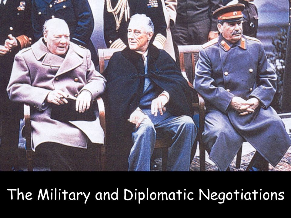 The Military and Diplomatic Negotiations