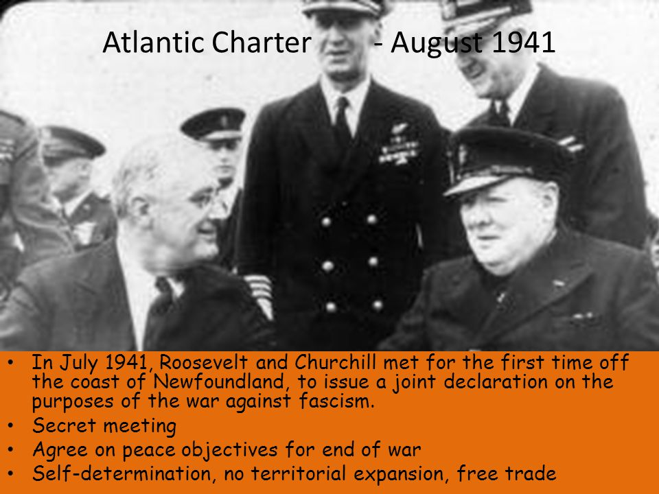 Atlantic Charter - August 1941