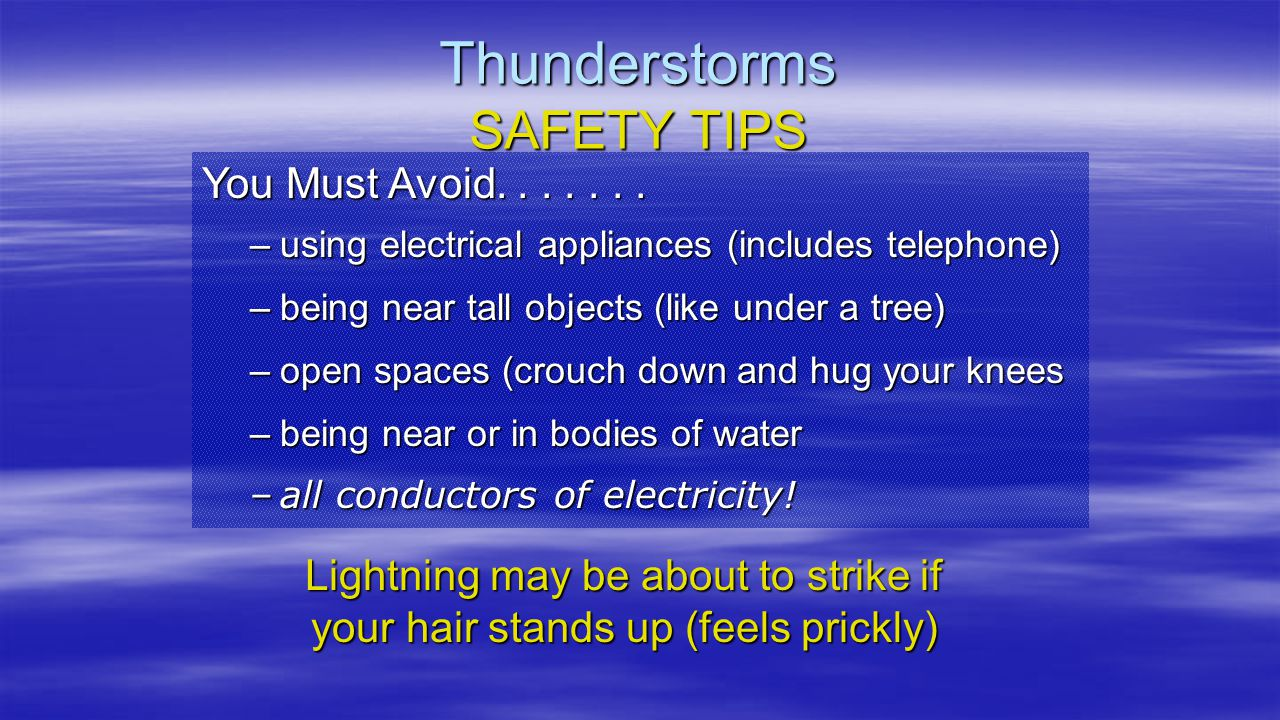 Thunderstorms SAFETY TIPS