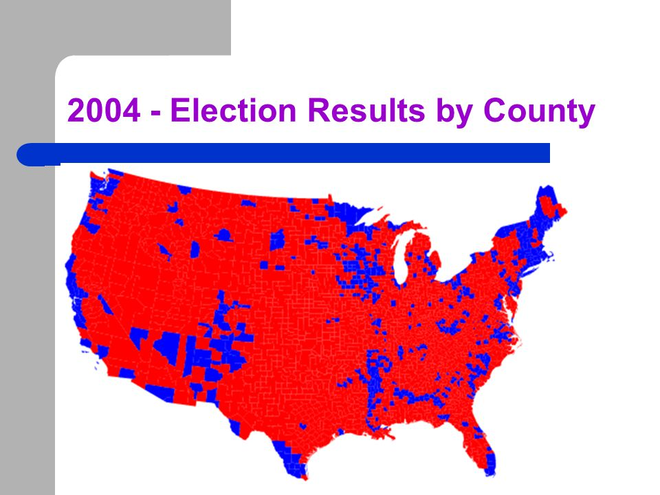 2004 - Election Results by County