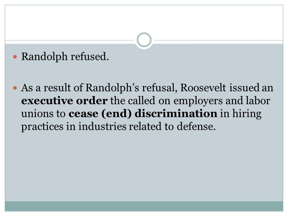 Randolph refused.