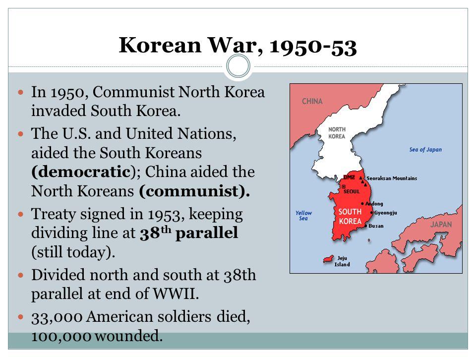 Korean War, 1950-53 In 1950, Communist North Korea invaded South Korea.
