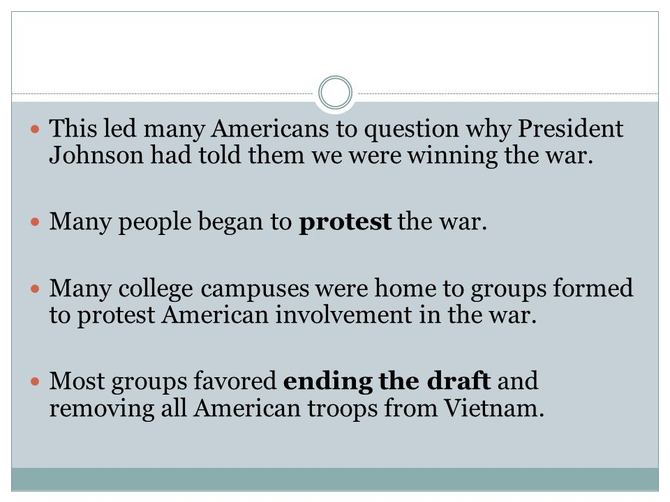 This led many Americans to question why President Johnson had told them we were winning the war.