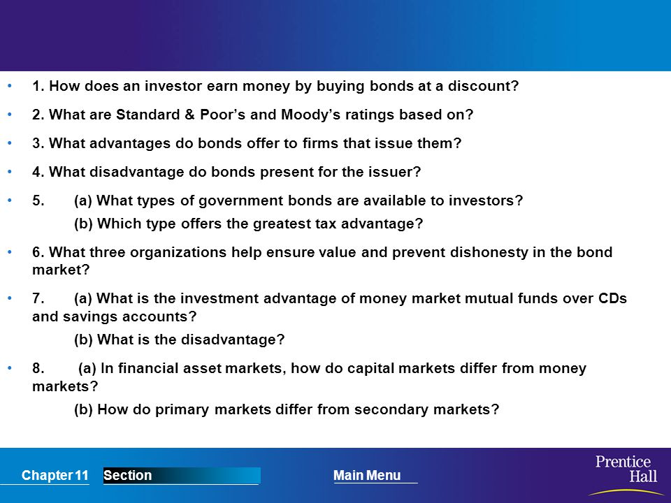 1. How does an investor earn money by buying bonds at a discount