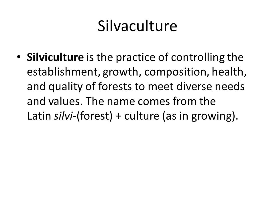 Silvaculture