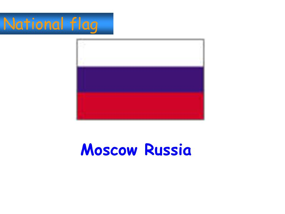 National flag Moscow Russia