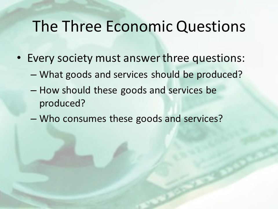 The Three Economic Questions