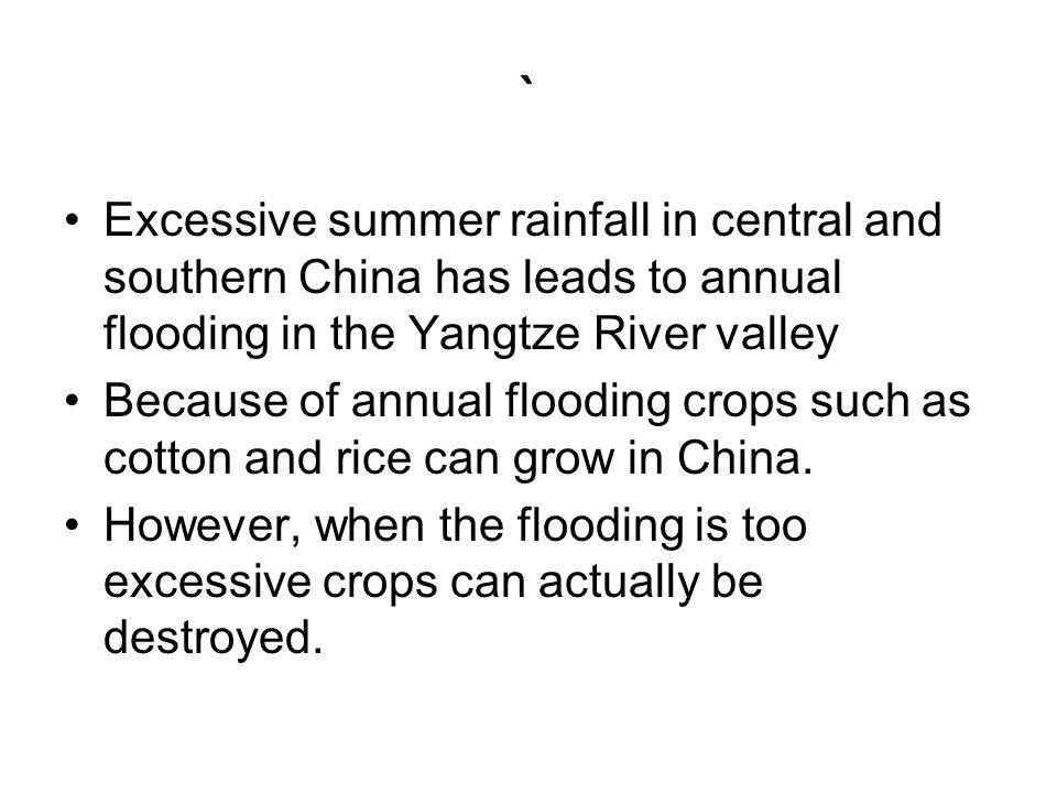 ` Excessive summer rainfall in central and southern China has leads to annual flooding in the Yangtze River valley.