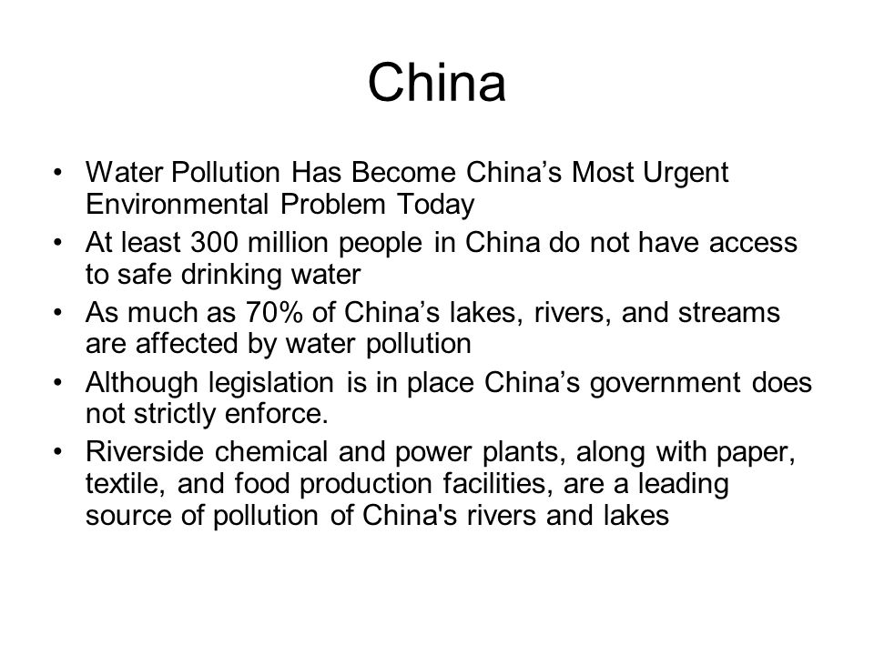 China Water Pollution Has Become China's Most Urgent Environmental Problem Today.