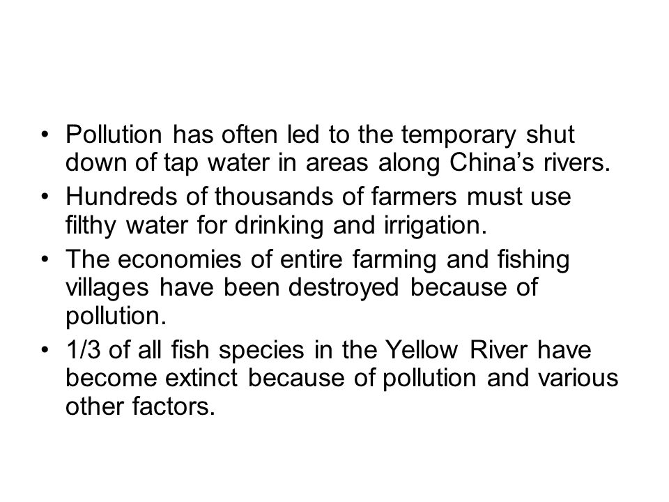 Pollution has often led to the temporary shut down of tap water in areas along China's rivers.
