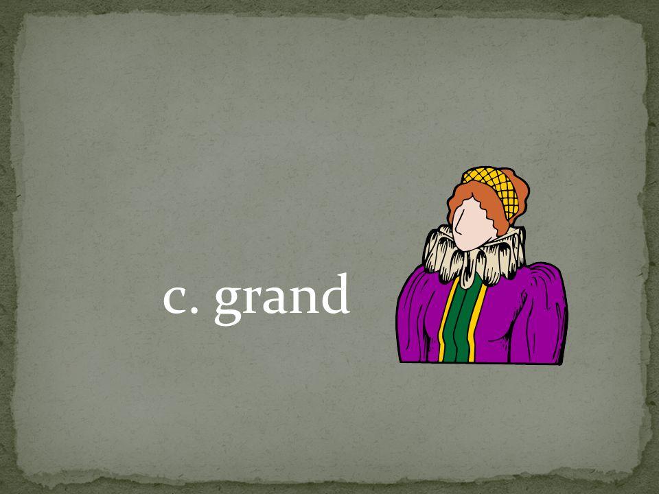 c. grand