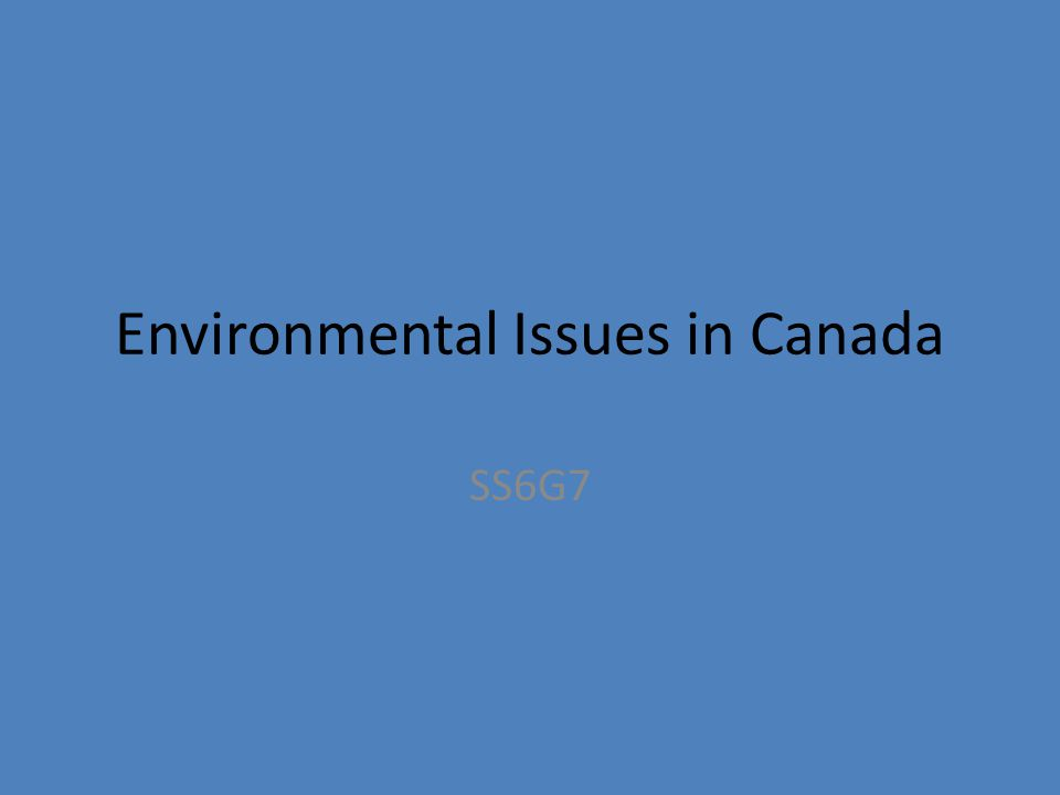 Environmental Issues in Canada