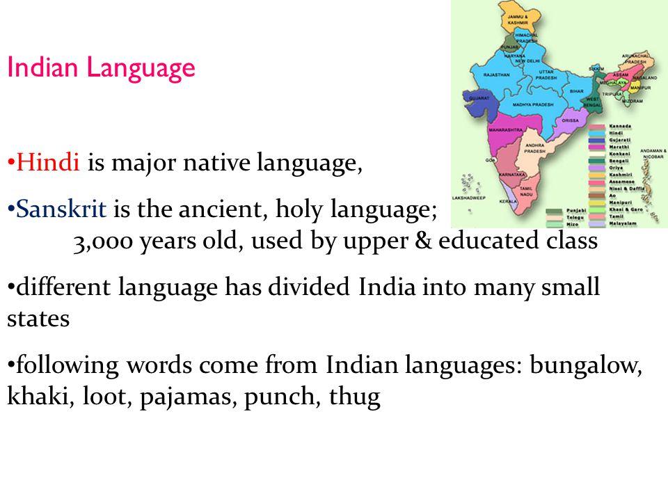 Indian Language Hindi is major native language,