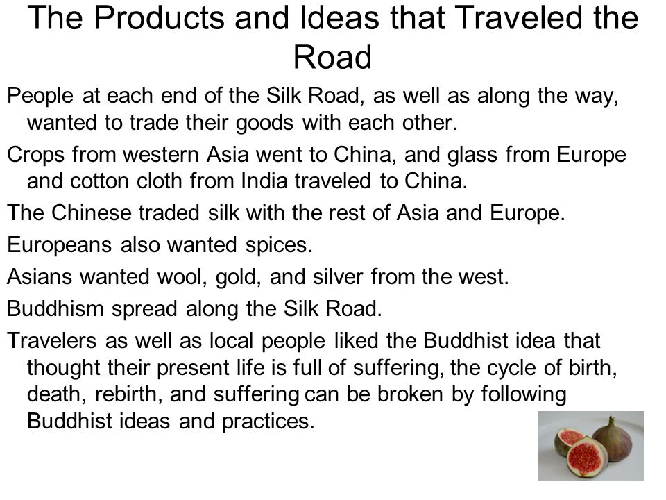 The Products and Ideas that Traveled the Road