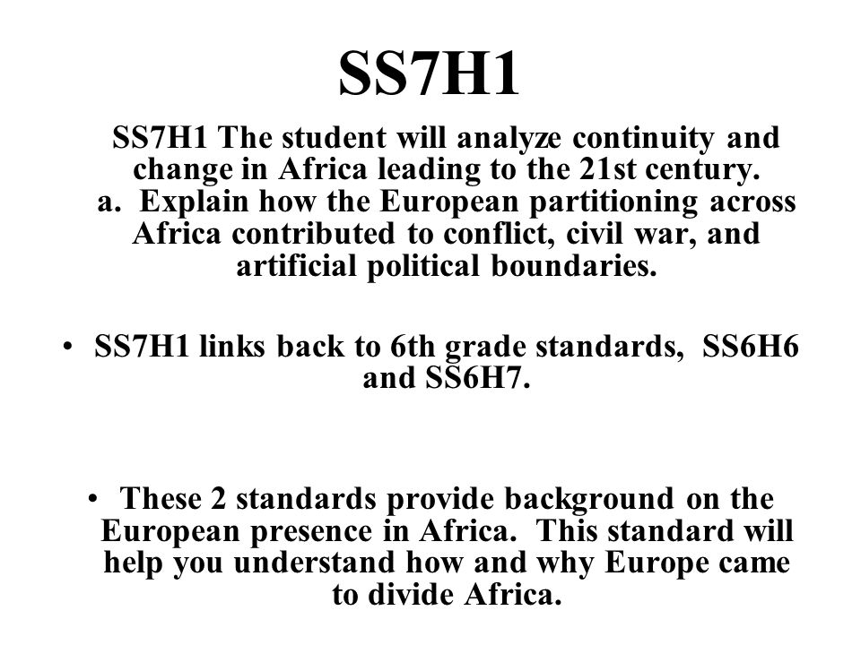 SS7H1 links back to 6th grade standards, SS6H6 and SS6H7.