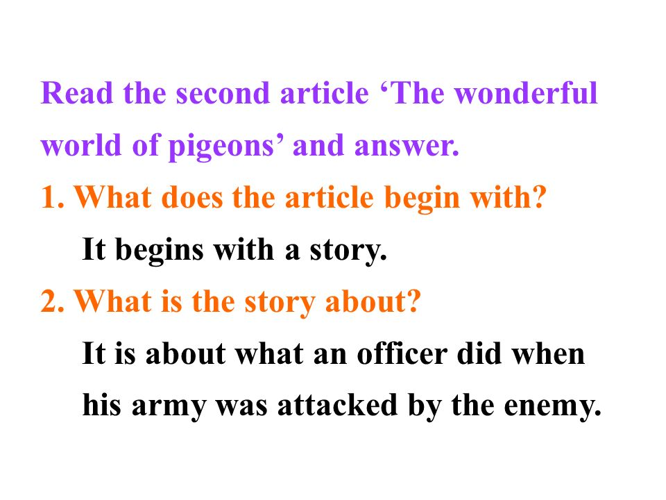 Read the second article 'The wonderful world of pigeons' and answer.