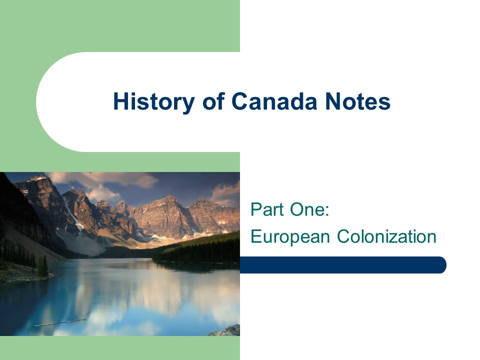 History of Canada Notes